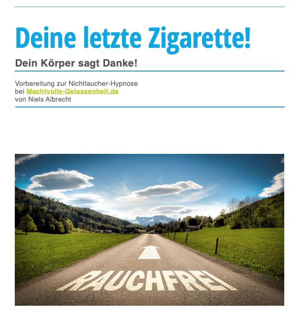 Deine letzte Zigarette - Tipps für ein rauchfreies Leben ohne Nikotin
